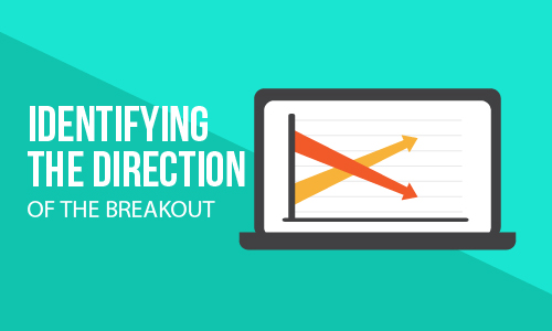 Identifying the direction of the breakout