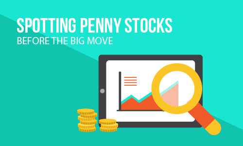 Spotting penny stocks before the BIG move