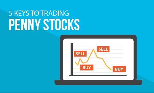 5 Keys to Trading Penny Stocks