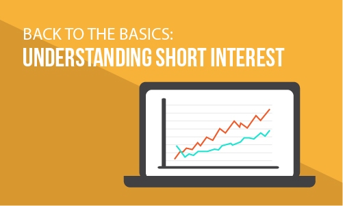 Back to the Basics: Understanding Short Interest