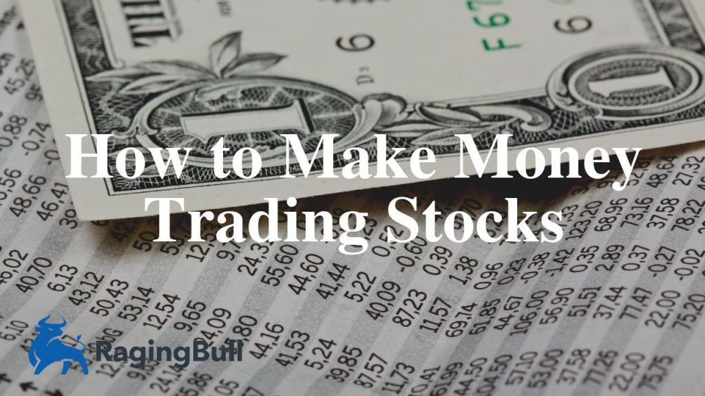 How to Make Money with Stock Trading