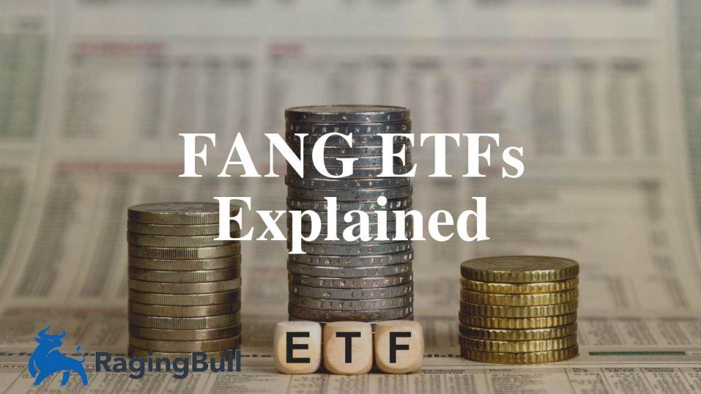 FANG ETFs Explained